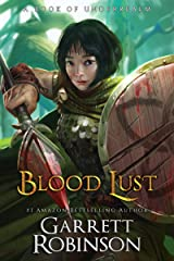 Blood Lust: A Book of Underrealm (Tales of the Wanderer 1) Kindle Edition