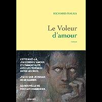 Le voleur d'amour : roman (Littérature Française)