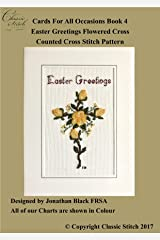 Easter Greetings Flowered Cross (Cards For All Occasions Book 4) Kindle Edition