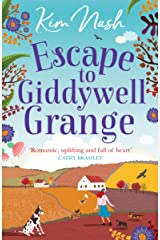 Escape to Giddywell Grange: An uplifting, feel good read that will warm your heart Kindle Edition
