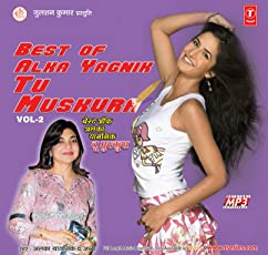 Tu Muskura - Best of Alka Yagnik Vol.2