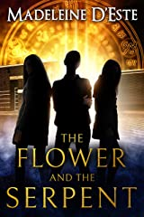 The Flower and The Serpent Kindle Edition