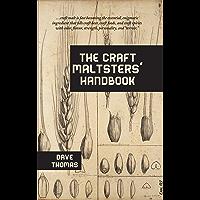 The Craft Maltsters' Handbook (English Edition)