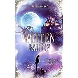 Die Weltenfalten - Wenn Feuer erwacht: Band 1 der Urban Fantasy Hexen Trilogie (Die Weltenfalten - Trilogie) (German Edition)