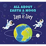 Zayn and Zoey All About Earth and Moon - Educational Story Books for Kids - Children's Early Learning Picture Books (Ages 4 t