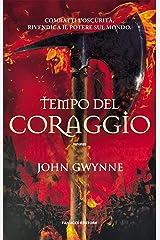 Tempo del coraggio (Fanucci Editore) (Italian Edition) Kindle Edition