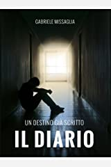 Il Diario: Un destino già scritto Formato Kindle