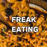 Freak Eating