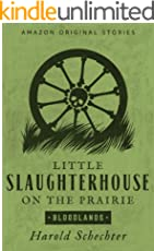 Little Slaughterhouse on the Prairie (Bloodlands collection) (English Edition)