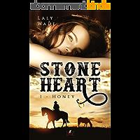 STONE HEART: 1. Honey
