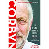 Corbyn: The Strange Rebirth of Radical Politics