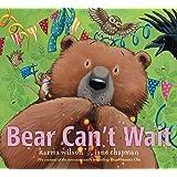 Bear Can't Wait (The Bear Books)