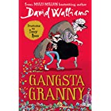 Gangsta Granny: The beloved bestseller from David Walliams celebrating its 10th anniversary in 2021 (English Edition)