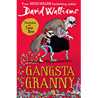 Gangsta Granny: The beloved bestseller from David Walliams celebrating its 10th anniversary in 2021