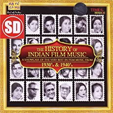 The History Of 30s & 40s Indian Film Music