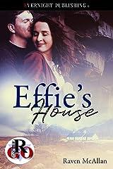Effie's House (Romance on the Go) Kindle Edition