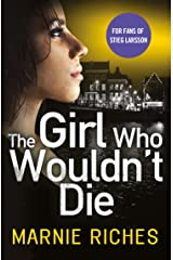 The Girl Who Wouldn't Die: The first book in an addictive crime series that will have you gripped (George McKenzie, Book 1) Kindle Edition