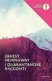 I quarantanove racconti (Oscar classici moderni Vol. 78) (Italian Edition)