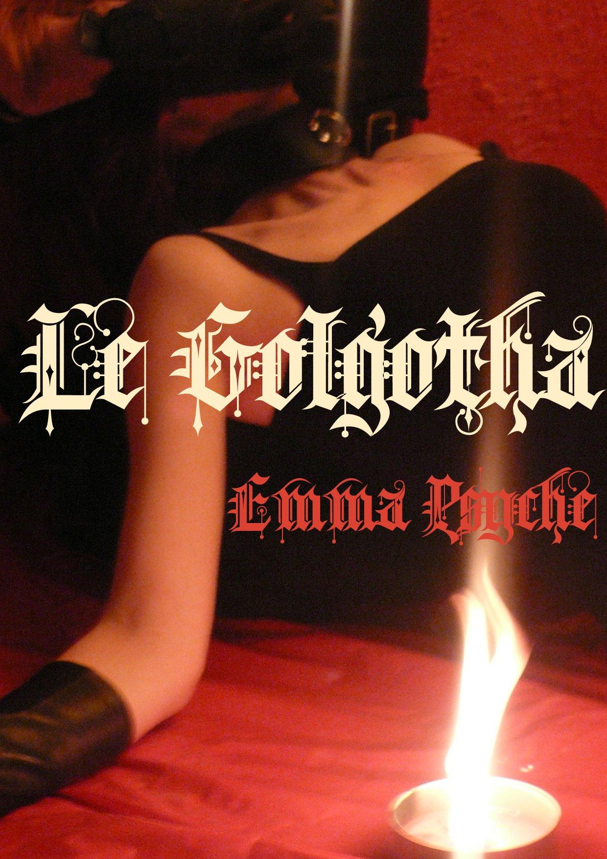 Le Golgotha: Emma Psyché