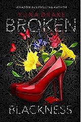 BROKEN Blackness: Kein Liebesroman (No. 3) Kindle Ausgabe