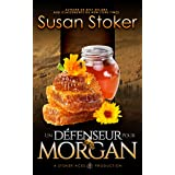 Un Défenseur pour Morgan (Mercenaires Rebelles t. 3)