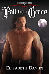 Fall from Grace: a time-travel vampire romance (Resurrection Book 4) Kindle Edition