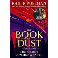 The Secret Commonwealth: The Book of Dust Volume Two: From the world of Philip Pullman's His Dark Materials - now a…