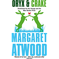 Oryx And Crake (The Maddaddam Trilogy Book 1)