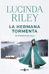 La hermana tormenta (Las Siete Hermanas 2): La historia de Ally Versión Kindle