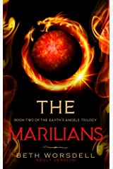 The Marilians: Adult version. Our Planet Dying, was just the beginning..... (The Earth's Angels Trilogy Book 2) (English Edition) Format Kindle