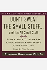 Don't Sweat the Small Stuff, and It's All Small Stuff Audible Audiobook