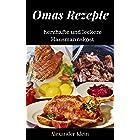 Omas Rezepte: herzhafte und leckere Hausmannskost (German Edition)