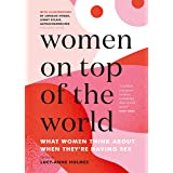 Women On Top of the World: What Women Think About When They're Having Sex
