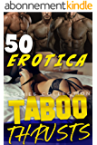 TABOO THRUSTS (50 EROTICA STORIES COLLECTION) (English Edition)