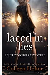 Laced in Lies: A Shelby Nichols Mystery Adventure (Shelby Nichols Adventure Series Book 10) Kindle Edition