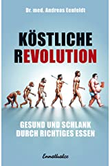 Echt fett – Iss dich satt und nimm ab: Warum uns Kohlenhydrate und Zucker süchtig machen (German Edition) Kindle Edition