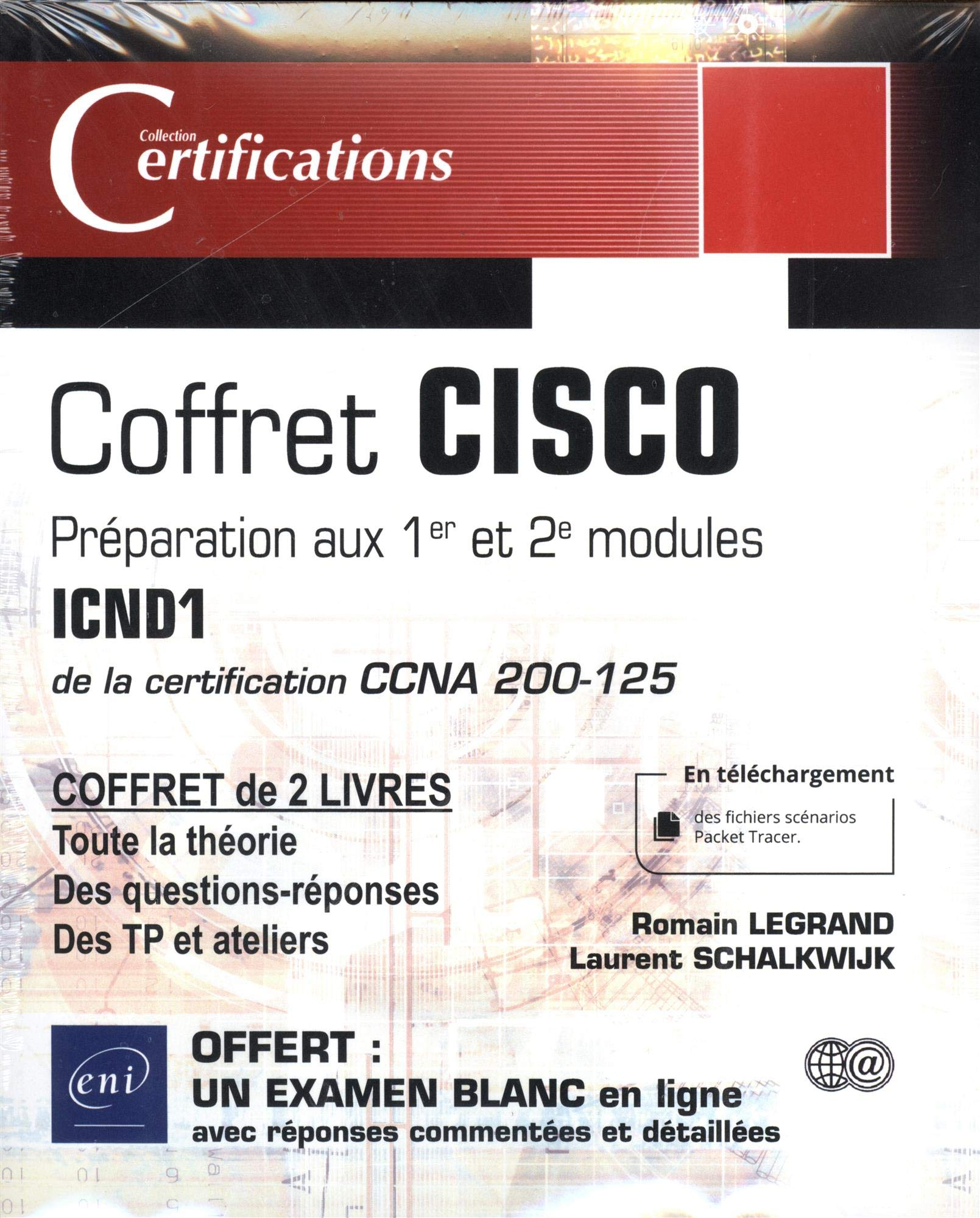 CISCO : coffret de 2 livres - Préparation aux 1er et 2e modules ICND1 de la certification CCNA 200-125