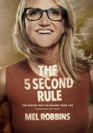 The 5 Second Rule: Transform your Life, Work, and Confidence with Everyday Courage Hardcover