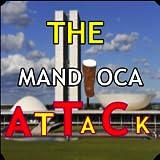 The Mandioca Attack!