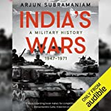 India's Wars: A Military History (1947-1971)