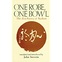 One Robe, One Bowl: The Zen Poetry of Ryokan (English Edition)