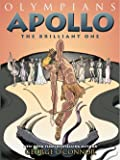 Olympians: Apollo: The Brilliant One (Olympians, 8)