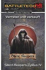 BattleTech: Silent-Reapers-Zyklus 4: Verraten und Verkauft Kindle Ausgabe