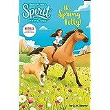 Spirit Riding Free: The Spring Filly!: Spirit Riding Free Chapter Books