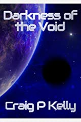 Darkness of the Void Kindle Edition