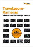 Kaufberatung Travelzoom-Kameras: So finden Sie die richtige Kamera (digitalkamera.de-Kaufberatung)