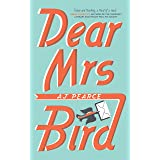 Dear Mrs Bird: The Debut Sunday Times Bestseller (The Emmy Lake Chronicles)