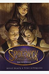 The Field Guide (Spiderwick Chronicles, Book 1) Paperback