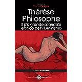 Thérèse Philosophe. Il più grande scandalo erotico dell'illuminismo (eNewton Classici)