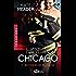 Retour de flamme: Hot in Chicago, T2